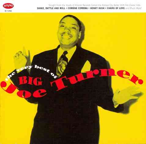 VERY BEST OF BIG JOE TURNER BY TURNER,BIG JOE (CD)