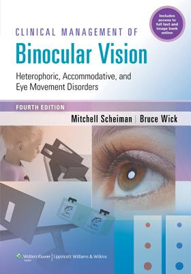 Clinical Management of Binocular Vision By Scheiman, Mitchell