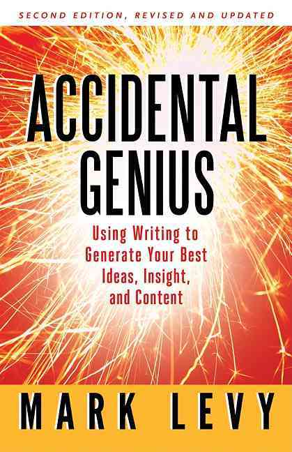 Accidental Genius By Levy, Mark